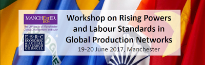 Rising Powers and Labour Standards in Global Production Networks - workshop banner June 2017